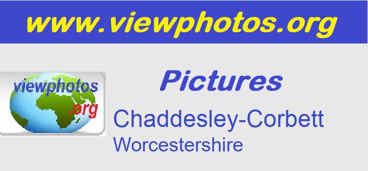Chaddesley-Corbett Pictures
