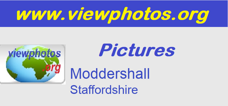 Moddershall Pictures