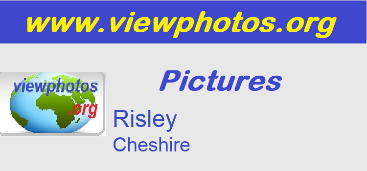 Risley Pictures