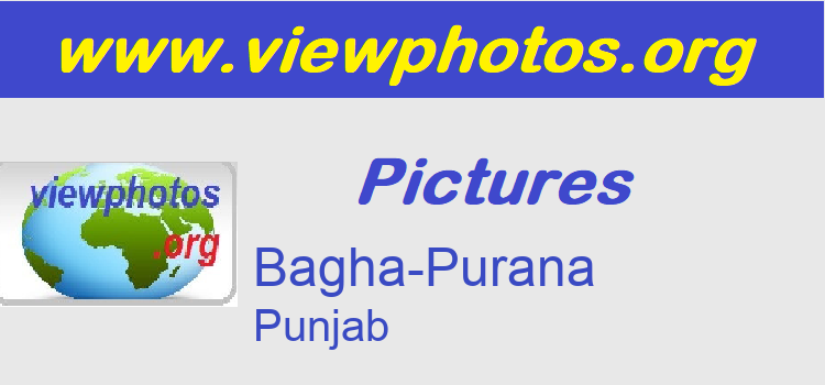 Bagha-Purana Pictures