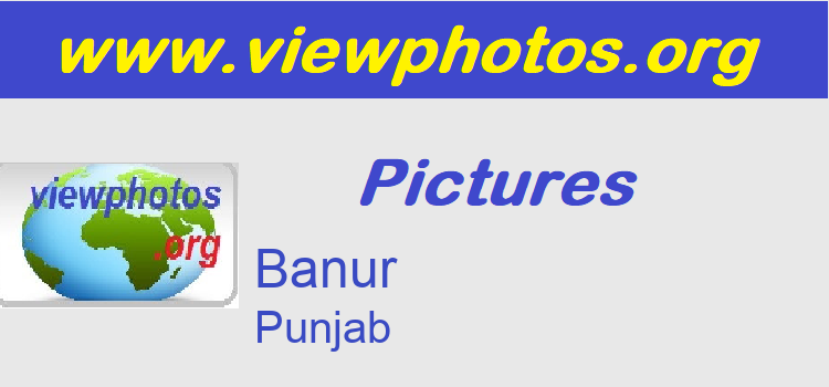 Banur Pictures