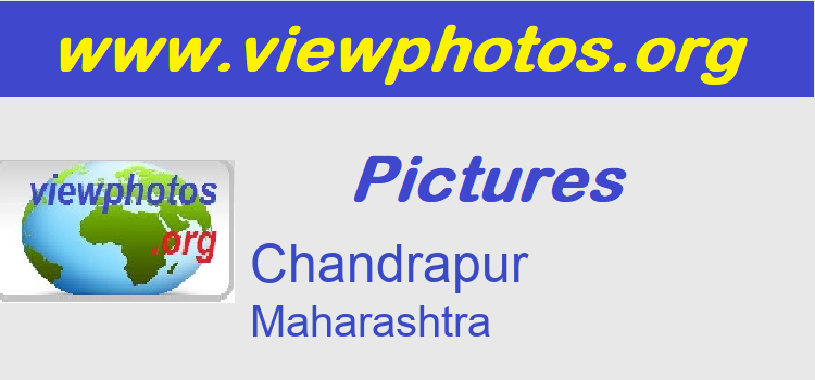 Chandrapur Pictures