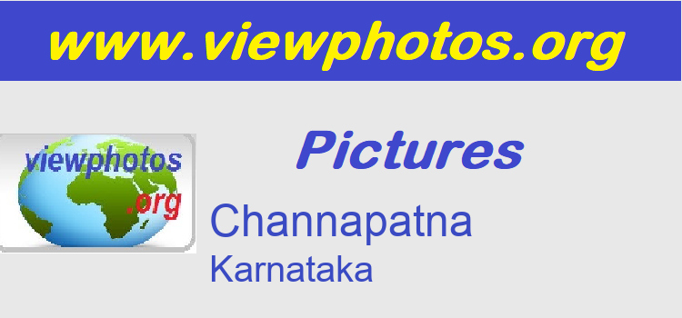 Channapatna Pictures