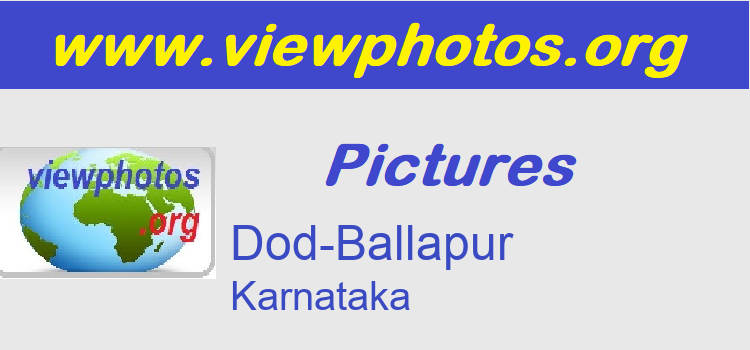 Dod-Ballapur Pictures