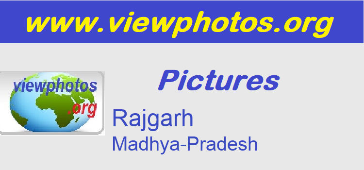 Rajgarh Pictures