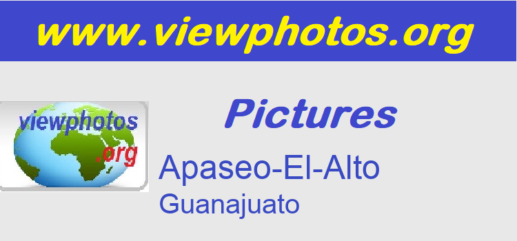 Apaseo-El-Alto Pictures