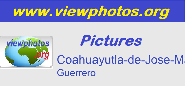 Coahuayutla-de-Jose-Maria-Izazaga Pictures