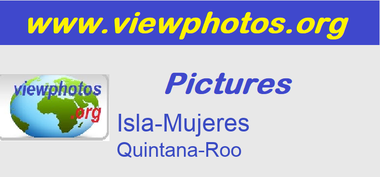 Isla-Mujeres Pictures
