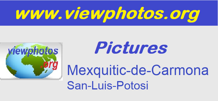 Mexquitic-de-Carmona Pictures