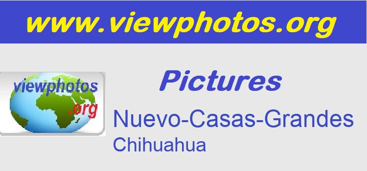 Nuevo-Casas-Grandes Pictures