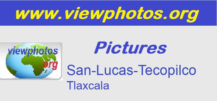 San-Lucas-Tecopilco Pictures