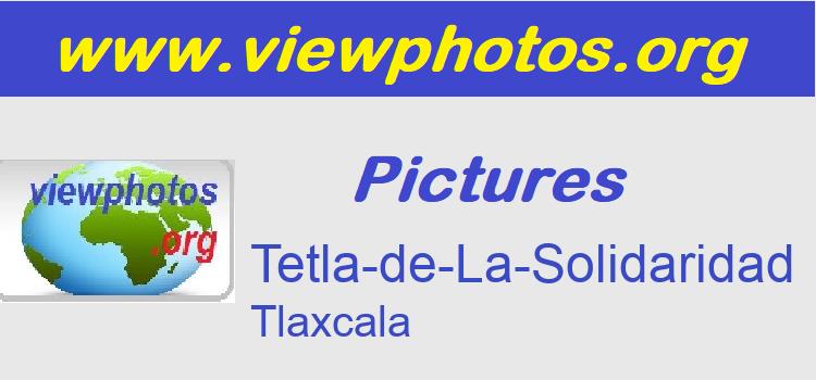 Tetla-de-La-Solidaridad Pictures