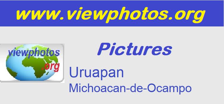 Uruapan Pictures