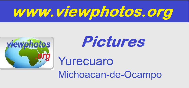Yurecuaro Pictures