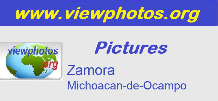 Zamora Pictures