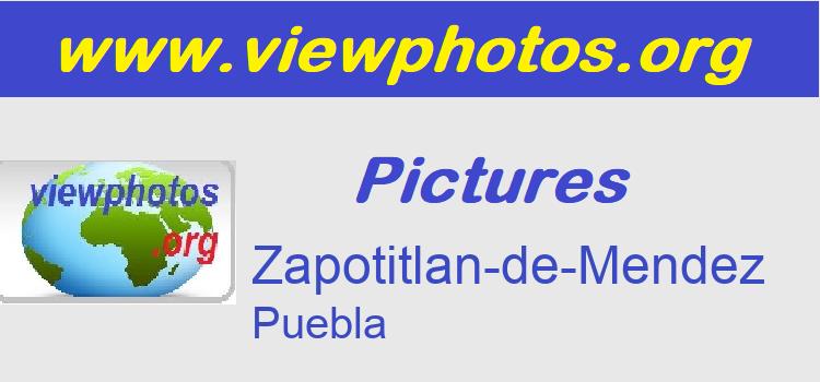 Zapotitlan-de-Mendez Pictures