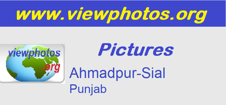 Ahmadpur-Sial Pictures