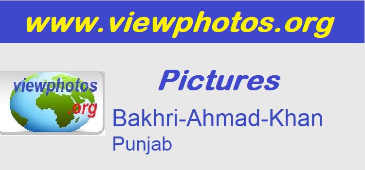 Bakhri-Ahmad-Khan Pictures
