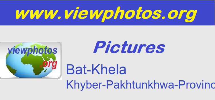 Bat-Khela Pictures
