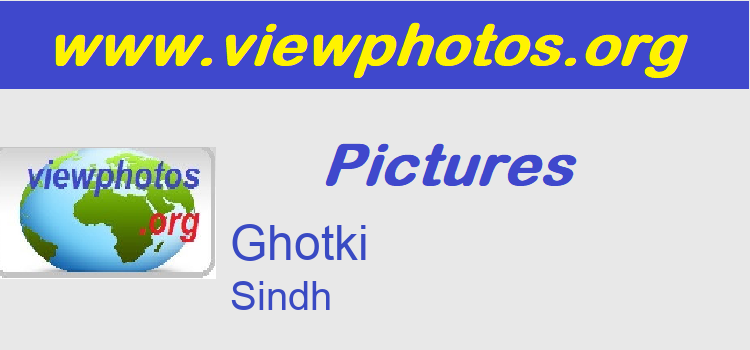 Ghotki Pictures