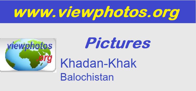 Khadan-Khak Pictures