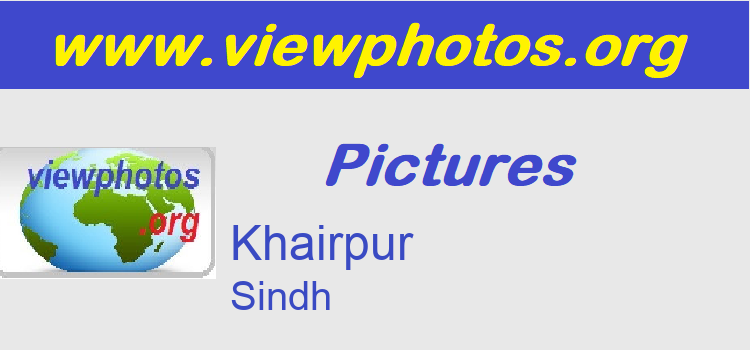 Khairpur Pictures