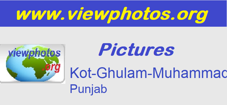 Kot-Ghulam-Muhammad Pictures