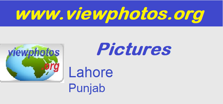 Lahore Pictures