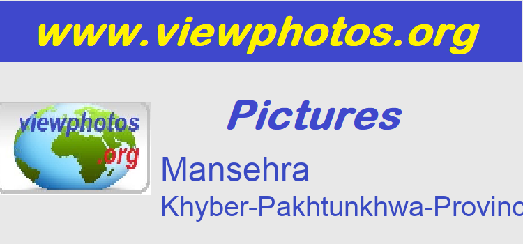 Mansehra Pictures