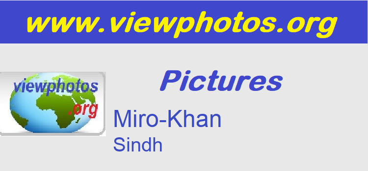 Miro-Khan Pictures