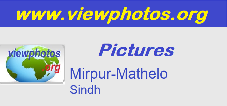 Mirpur-Mathelo Pictures