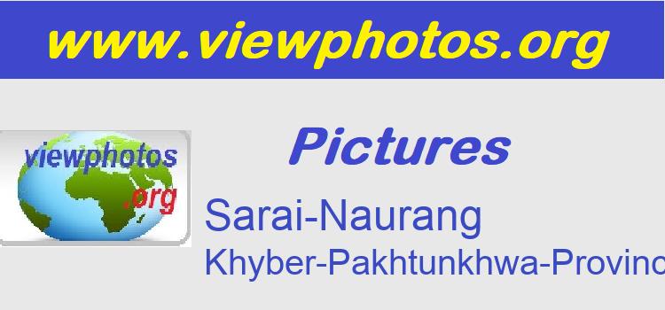 Sarai-Naurang Pictures