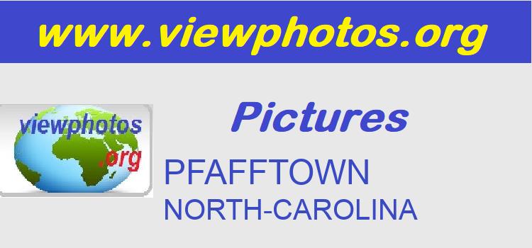 PFAFFTOWN Pictures