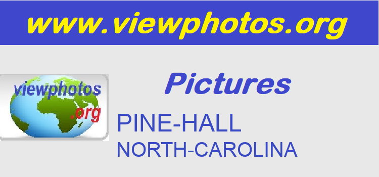 PINE-HALL Pictures