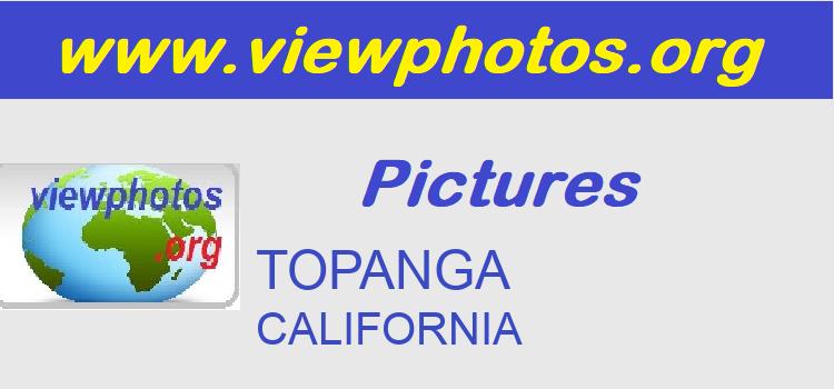 TOPANGA Pictures
